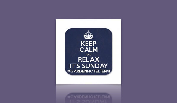 KEEP CALM….AND RELAX